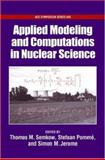 Applied Modeling and Computations in Nuclear Science, , 0841239827