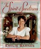 The Spirit of Loveliness, Emilie Barnes, 0890819823