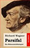 Parsifal, Richard Wagner, 1482769824