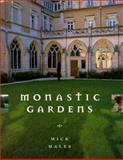 Monastic Gardens, Mick Hales, 155670982X