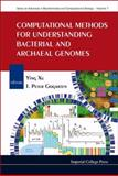 Computational Methods for Understanding Bacterial and Archaeal Genomes, Gogarte, 1860949827