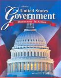United States Government: Democracy in Action, Student Edition, McGraw-Hill Education, 0078799821