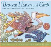 Between Heaven and Earth, Howard Norman, 0152019820