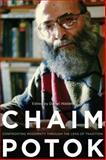 Chaim Potok : Confronting Modernity Through the Lens of Tradition, , 0271059826