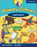 Primary Colours, Level 4 Pupil's Book, Diana Hicks and Andrew Littlejohn, 0521699827
