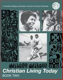 Christian Living Today 2, Various, 0826479820