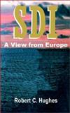 SDI : A View from Europe, Hughes, Robert C., 089875982X