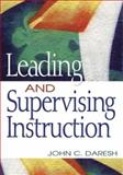 Leading and Supervising Instruction, Daresh, John C., 1412909821