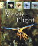 The Miracle of Flight, Stephen Dalton, 1552979822
