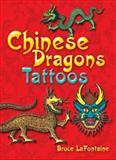Chinese Dragons Tattoos, Bruce LaFontaine, 0486289826