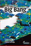 Finding the Big Bang, , 0521519829