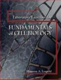 Laboratory Exercises for Fundamentals of Cell Biology, Leupold, Maureen, 0757549829
