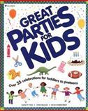 Great Parties for Kids, Nancy Fyke and Lynn Nejam, 0913589829