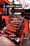 A Staircase of Words, Derek Beres and Dax-Devlon Ross, 0981739822
