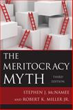 Meritocracy Myth, McNamee, Stephen J. and Miller, Robert K., 1442219823
