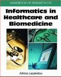 Handbook of Research on Informatics in Healthcare and Biomedicine, Athina Lazakidou (Editor), 1591409829