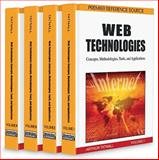 Web Technologies : Concepts, Methodologies, Tools, and Applications, Tatnall, Arthur, 1605669822
