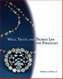 Wills, Trusts, and Probate Law for Paralegals, Gibson, Pamela S., 0132369826