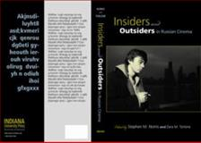 Insiders and Outsiders in Russian Cinema, , 0253219825