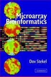 Microarray Bioinformatics, Stekel, Dov, 0521819822