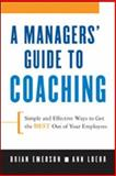 A Manager's Guide to Coaching, Brian Emerson and Anne Loehr, 0814409822