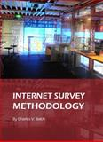 Internet Survey Methodology, Balch, Charles Vickroy, 1443819824