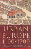 Urban Europe, 1100-1700, Nicholas, David, 033394982X