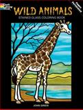 Wild Animals Stained Glass Coloring Book, Yuko Green and John Green, 0486269825