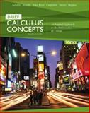 Calculus Concepts : An Applied Approach to the Mathematics of Change, LaTorre, Donald R. and Kenelly, John W., 0618789820