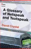 A Glossary of Netspeak and Textspeak, Crystal, 0748619828