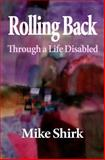 Rolling Back, Mike Shirk, 1495389820