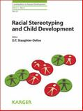 Racial Stereotyping and Child Development, , 380559982X