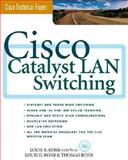 Cisco Catalyst LAN Switching, Rossi, Louis D. and Rossi, Thomas, 0071349820