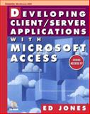 Developing Client-Server Applications with Microsoft Access, Jones, Ed, 007912982X