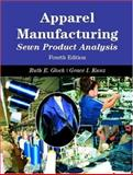 Apparel Manufacturing : Sewn Product Analysis, Glock, Ruth E. and Kunz, Grace I., 0131119826