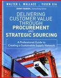 Delivering Customer Value Through Procurement and Strategic Sourcing