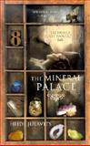 The Mineral Palace, Heidi Julavits, 0425179826