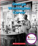 George Washington Carver, Dana Meachen Rau, 0531249824
