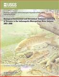 Biological Assessment and Streambed-Sediment Chemistry of Streams in the Indianapolis Metropolitan Area, Indiana, 2003?2008, U. S. Department U.S. Department of the Interior, 1499649827