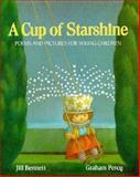 A Cup of Starshine, Jill Bennett, 0152209824