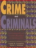 Crime and Criminals : Contemporary and Classic Readings, , 0195329821