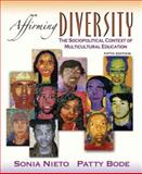 Affirming Diversity : The Sociopolitical Context of Multicultural Education, Nieto, Sonia and Bode, Patricia, 0205529828