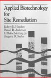 Applied Biotechnology for Site Remediation 2(3), Battelle Memorial In, 0873719824