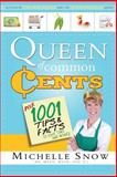 Queen of Common Cents, Michelle Snow, 159955982X