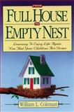 From Full House to Empty Nest, William L. Coleman, 0929239822