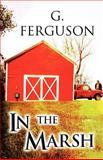 In the Marsh, G. Ferguson, 1462689825