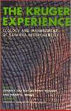 The Kruger Experience : Ecology and Management of Savanna Heterogeneity, , 1559639822