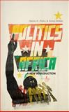 Politics in Africa, Poku, Nana and Tony, Barnett, 1842779826