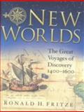New Worlds, Ronald H. Fritze, 0275979822