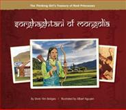 Sorghaghtani of Mongolia, Shirin Yim Bridges, 0984509828